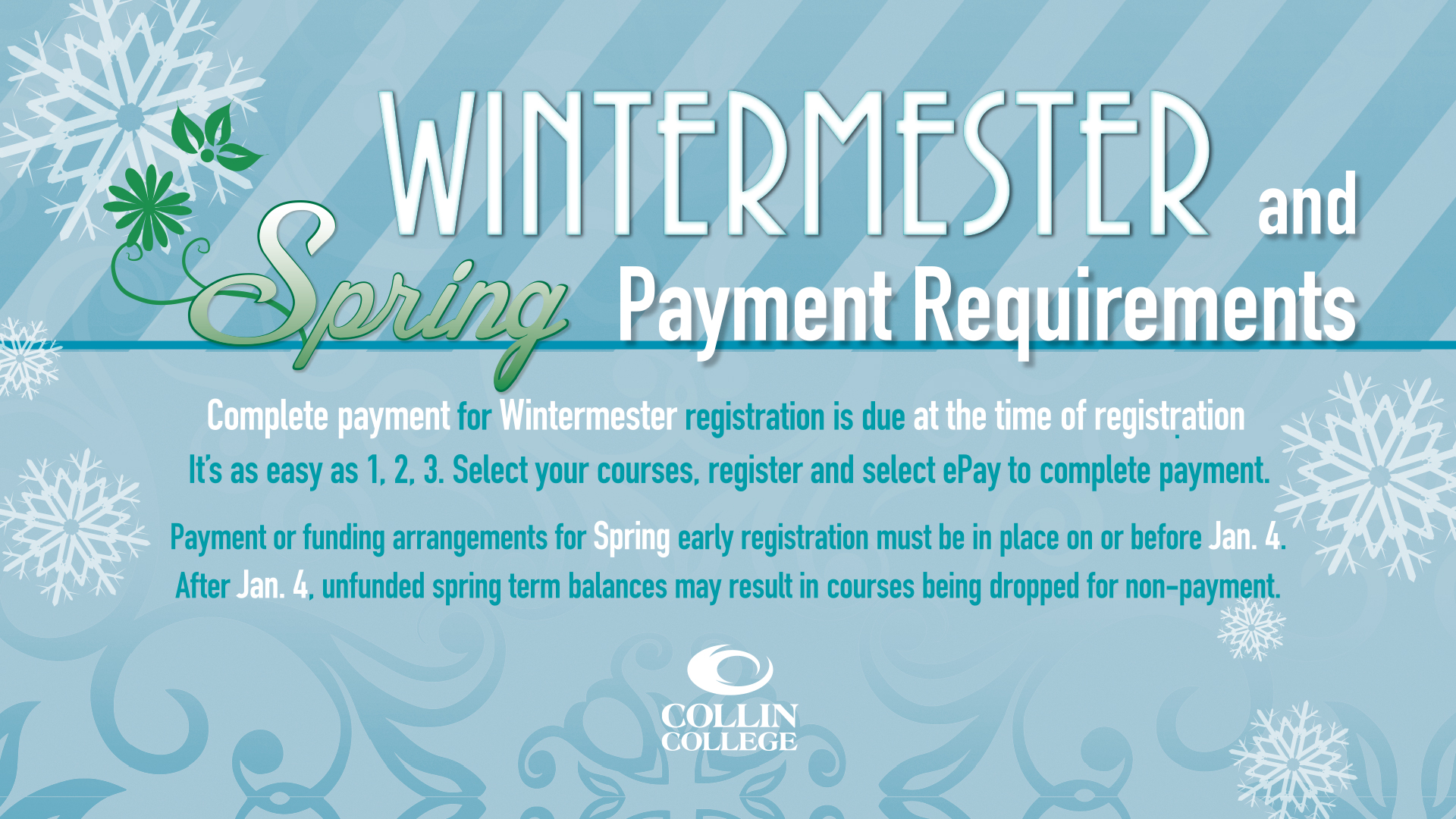 Wintermester and Spring Payment Requirements